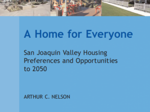 A Home for Everyone: San Joaquin Valley Housing Preferences and Opportunities to 2050