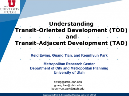 Understanding Transit-Oriented Development (TOD) and Transit-Adjacent Development (TAD)